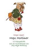 Mops Mortimer von Holger Lippert