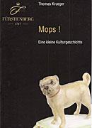 Mops ! - Eine kleine Kulturgeschichte.
